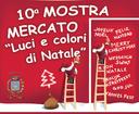 """10^ Mostra Mercato """"Luci e Colori di Natale"""""""