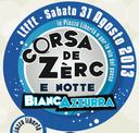 Corsa de Zèrc e notte Bianca Azzurra