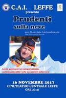 Prudenti sulla Neve - con Maurizio Lutzenberger